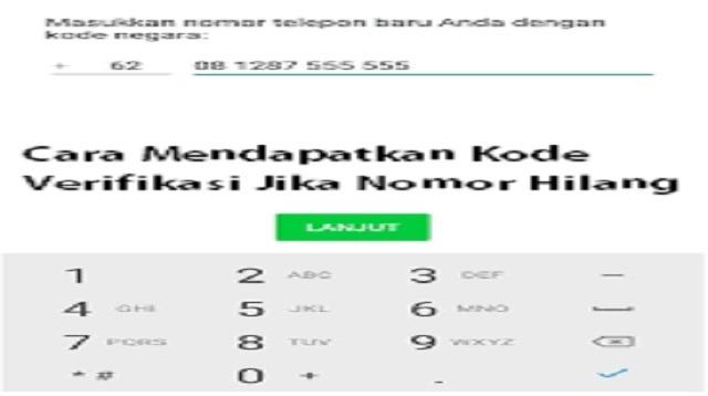 Cara Mendapatkan Kode Verifikasi Jika Nomor Hilang