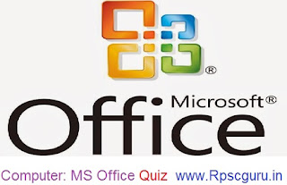 Computer Awareness Quiz for IBPS Bank PO and Clerk Exam (Computer: MS Office Quiz)