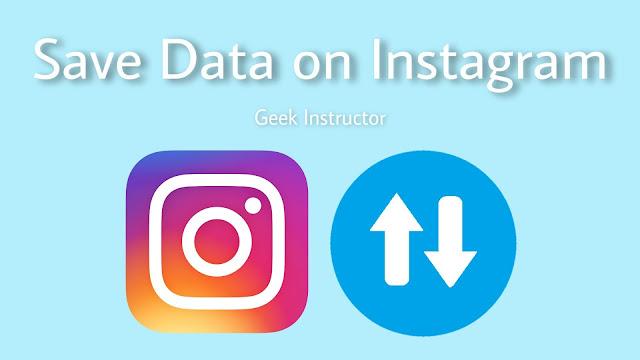 Save mobile data on instagram