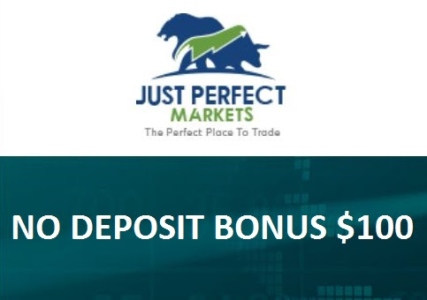 Just Perfect Markets $100 Forex No Deposit Bonus
