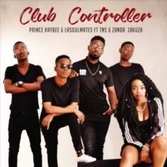 Prince Kaybee & LaSoulMates - Club Controller (feat Zanda) [ Download] 2018