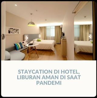 Staycation di hotel