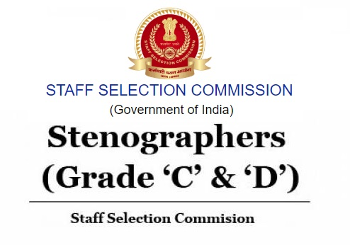 Staff Selection Commission SSC Stenographers Grade C and D Recruitment