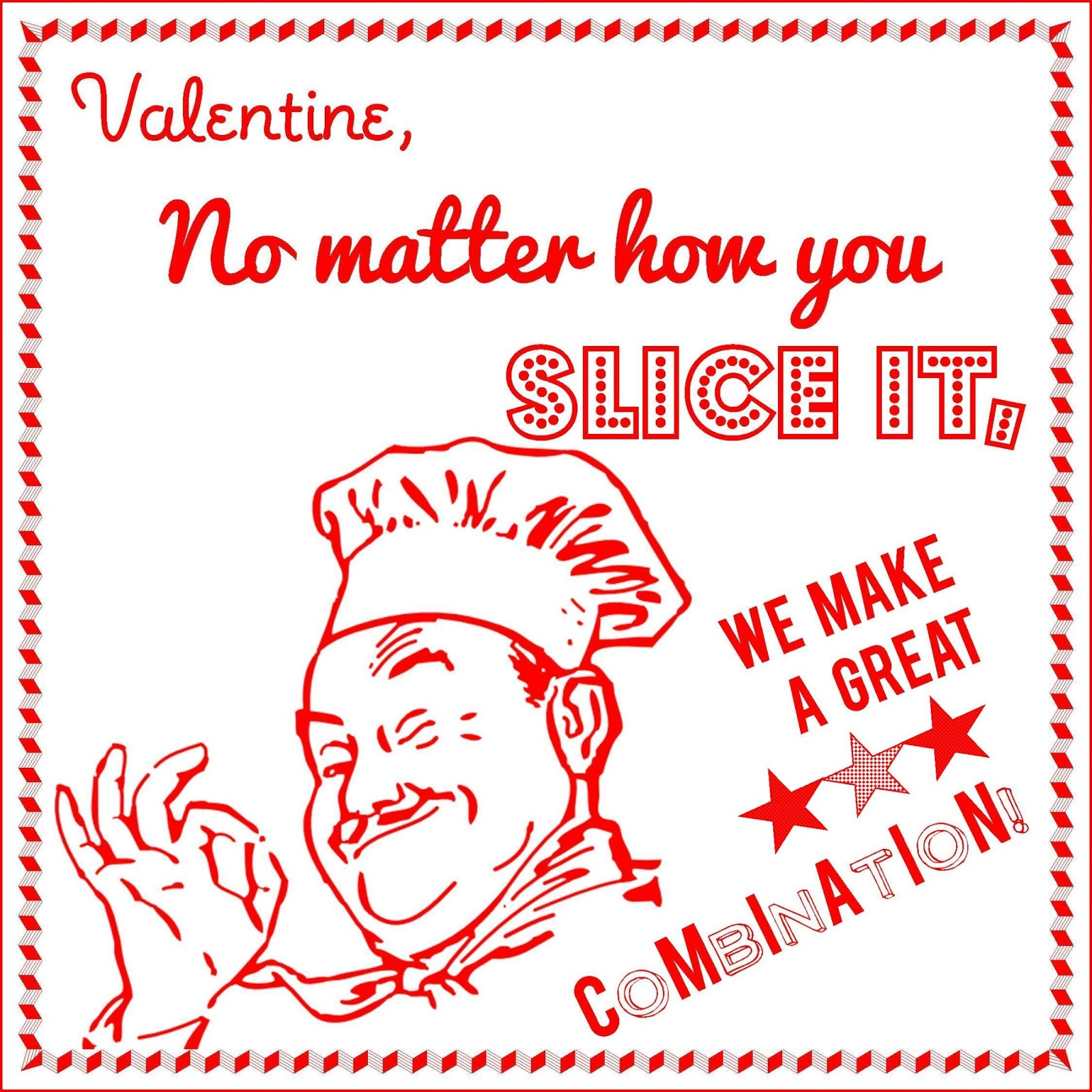 No Matter How You Slice It: { Pizza Valentine Printable }