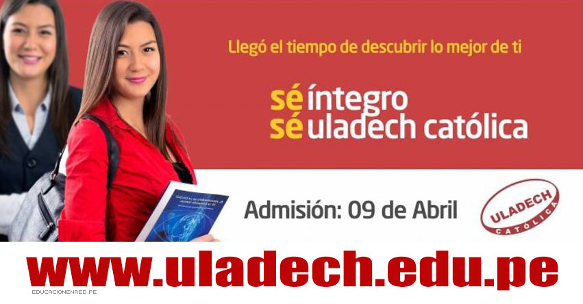 Resultados ULADECH 2017 (9 Abril) Ingresantes Examen Admisión - Universidad Católica los Ángeles de Chimbote - www.uladech.edu.pe