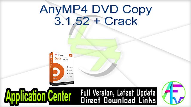 AnyMP4 DVD Copy 3.1.52 + Crack