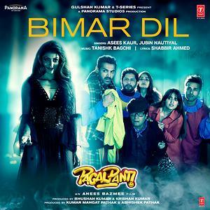 Bimar Dil (Pagalpanti) MP3 Song