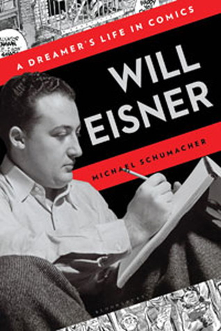 Will Eisner - A Dreamer's Life in Comics