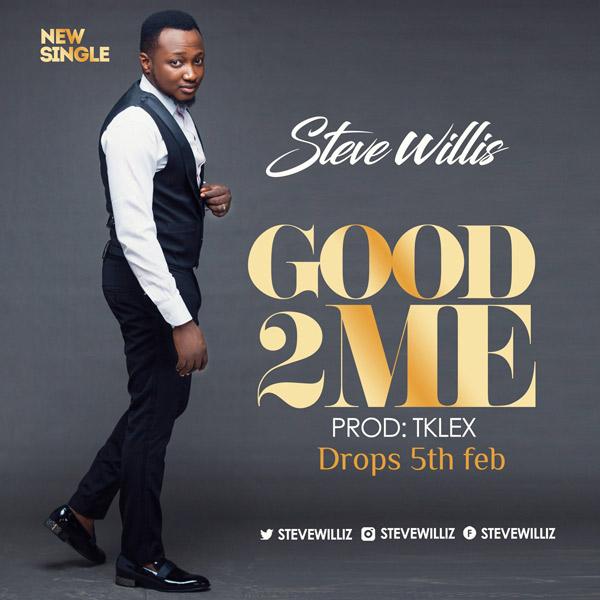 UX GOSPEL : Steve Willis - Good To Me