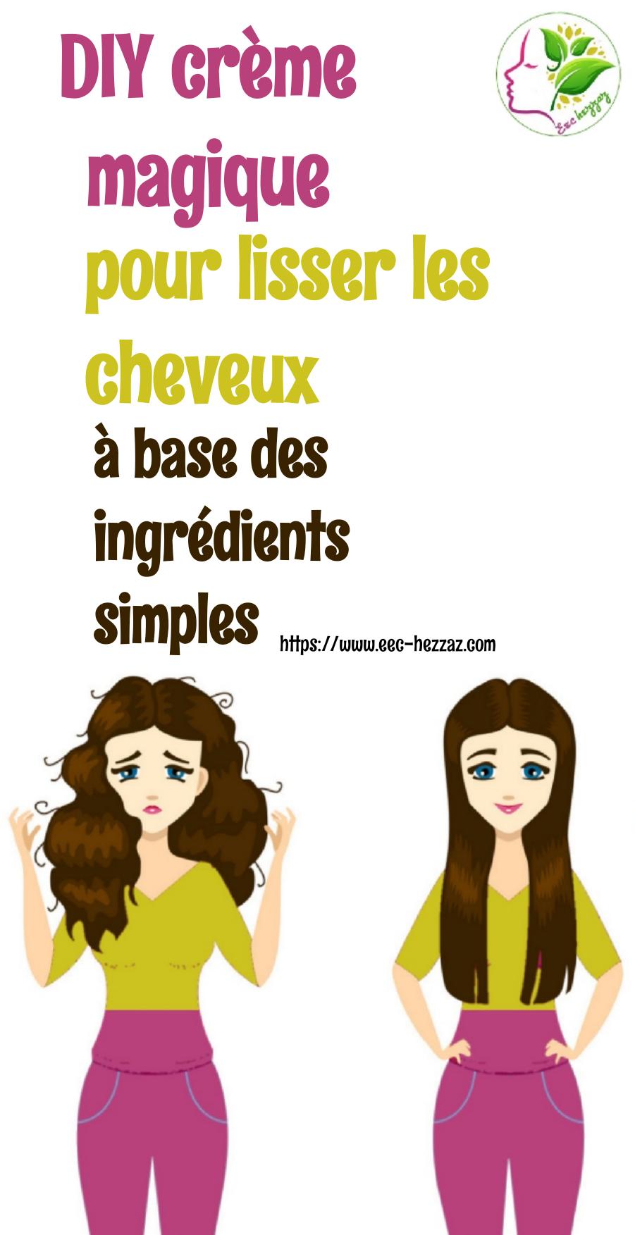 DIY crème magique pour lisser les cheveux à base des ingrédients simples