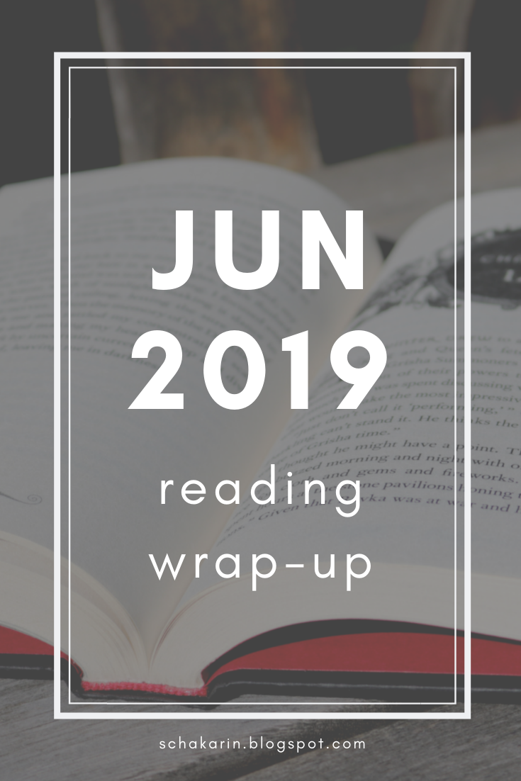 schakarin's June 2019 Reading Wrap-Up