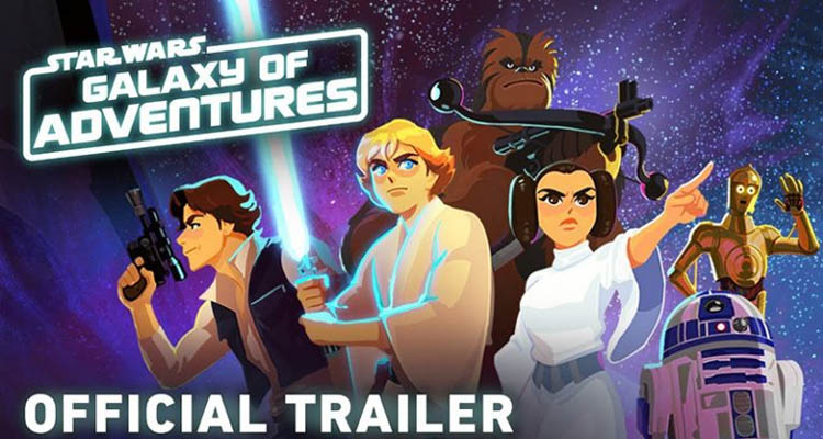 Star Wars: Galaxy of Adventures , una nueva serie animada