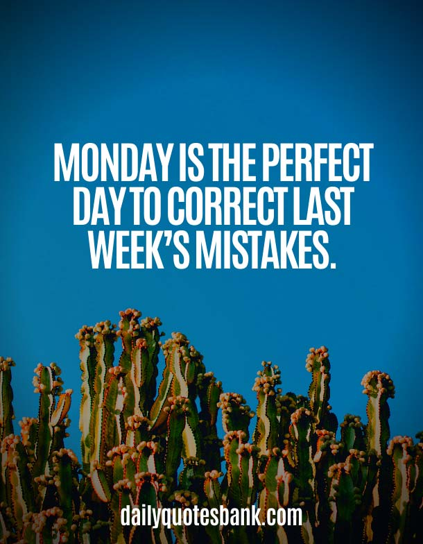 Inspirational Monday Motivation Quotes To Start The Week