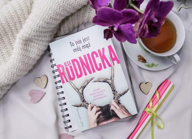"""""""To nie jest mój mąż"""" Olga Rudnicka"""