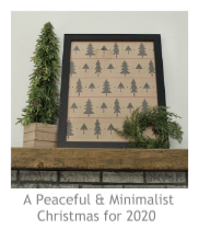 A Peaceful and Minimalist Christmas for 2020