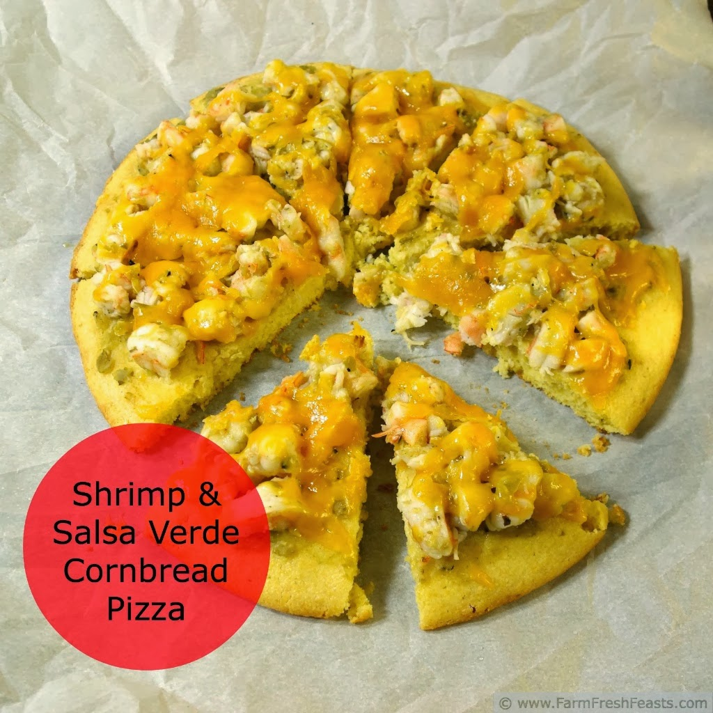Shrimp and Salsa Verde Cornbread Pizza | Farm Fresh Feasts