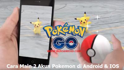 Cara Main 2 Akun Pokemon dalam 1 HP Android dan IOS