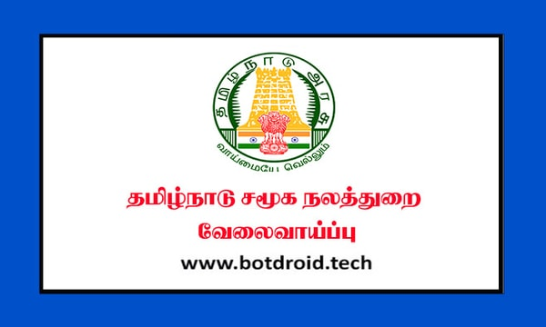 TN Social Welfare Department Recruitment 2020, Apply for 197 Organizers, Cook and Assistant Vacancies