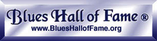Blues Hall of Fame ®