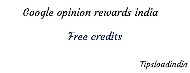 India, Google opinion rewards