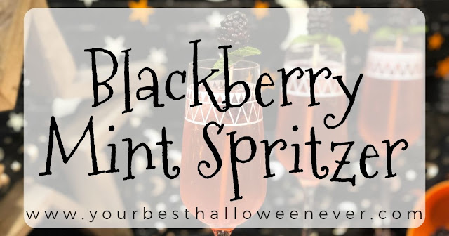 your best halloween ever, blackberry mint spritzer