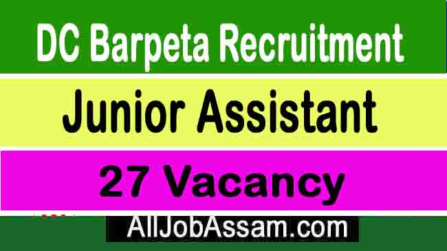 DC Barpeta Recruitment 2020