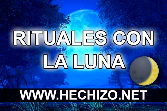Rituales con la Luna (Caseros y Eficaces)