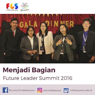 Menjadi Bagian Future Leader Summit 2016 [Bagian 1]