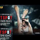 Videshi Ishq Hotspot webseries  & More