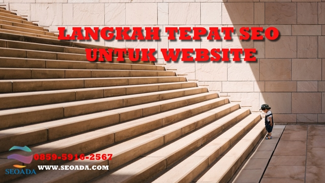 CARA MENAIKAN RANGKING WEBSITE, SEO JAKARTA, KONSULTAN SEO, JASA SEO JAKARTA