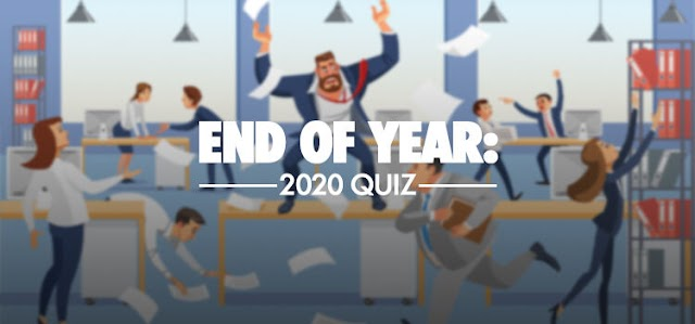 End of Year: 2020 Quiz