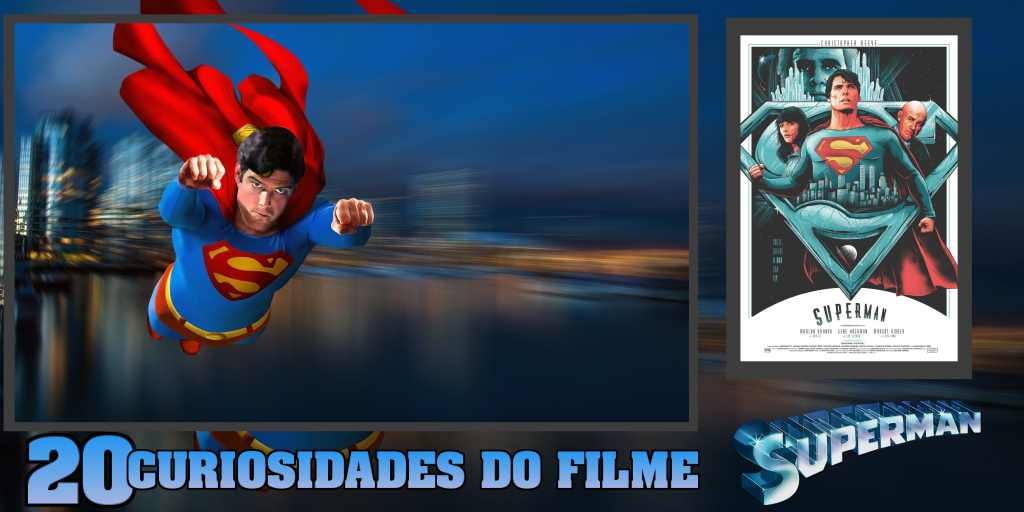 20-curiosidades-do-classico-superman-1978