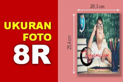 Ukuran Foto 8R dalam MM, CM, Inch dan Pixel Berapa?