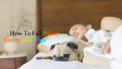 Top 10 Tips On How To fall Asleep Faster