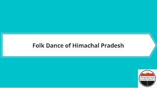 Folk Dance of Himachal Pradesh