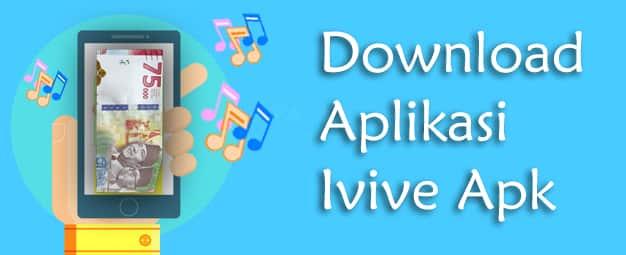 download aplikasi ivive uang bisa nyanyi