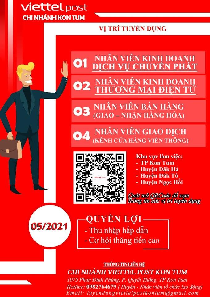 Chi nhánh ViettelPost Kontum tuyển dụng nhân sự