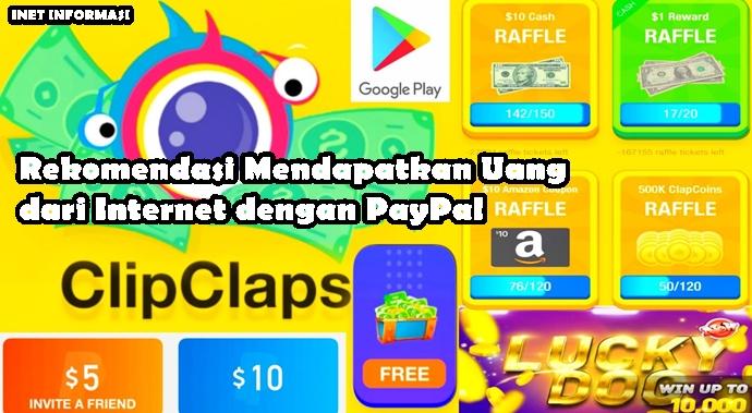 Rekomendasi Mendapatkan Uang dari Internet dengan PayPal ClipClaps - Dengan hanya bermodalkan Kuota dan Android