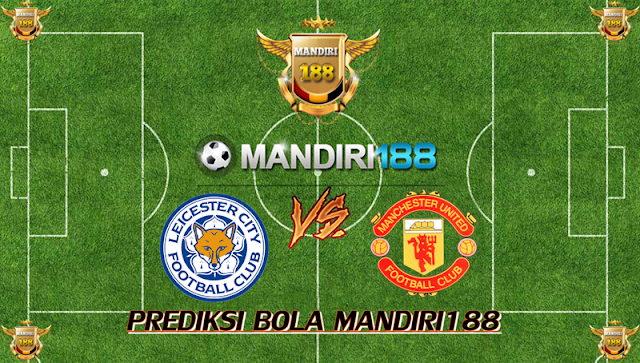 AGEN BOLA - Prediksi Leicester City vs Manchester United 24 Desember 2017
