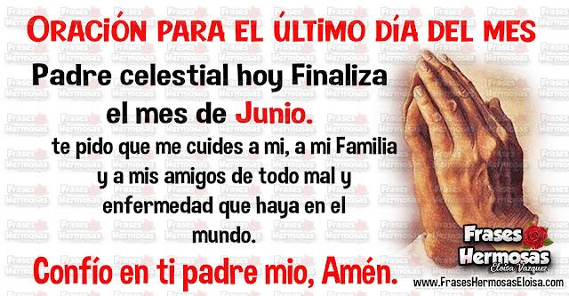 https://www.fraseshermosaseloisa.com/2020/06/oracion-para-el-ultimo-dia-de-junio.html