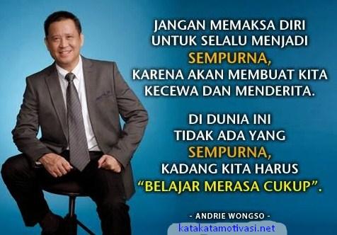 Kata Kata Motivasi Andrie Wongso