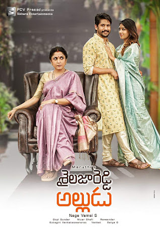 Poster Of Free Download Sailaja Reddy Alludu 2018 300MB Full Movie Hindi Dubbed 720P Bluray HD HEVC Small Size Pc Movie Only At worldfree4u.com