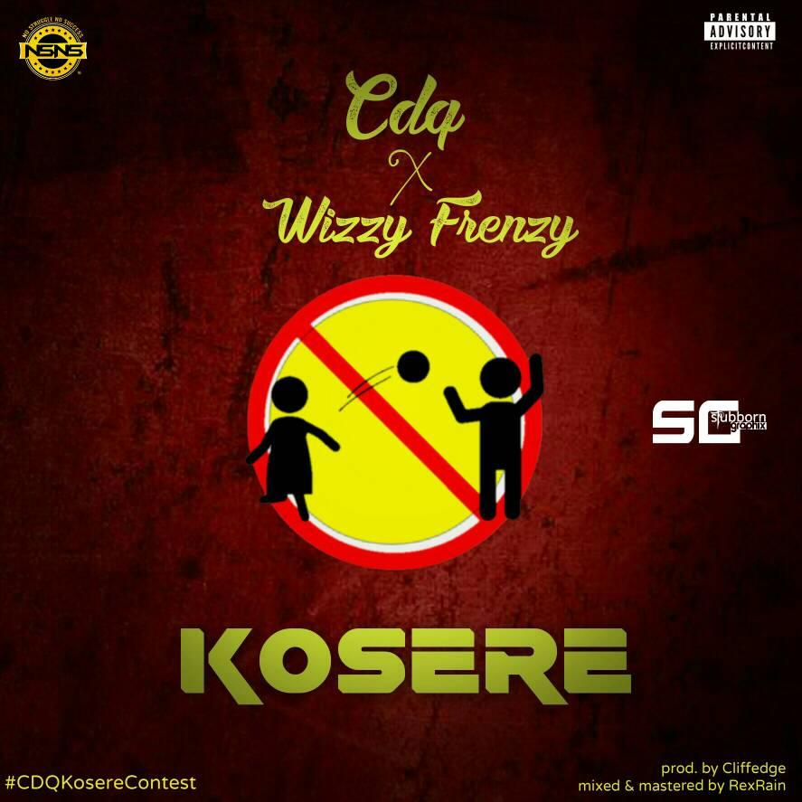 Wizzy-Frenzy-CDQ-KOSERE-Mp3