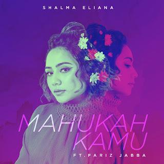 Shalma Eliana - Mahukah Kamu (feat. Fariz Jabba) MP3