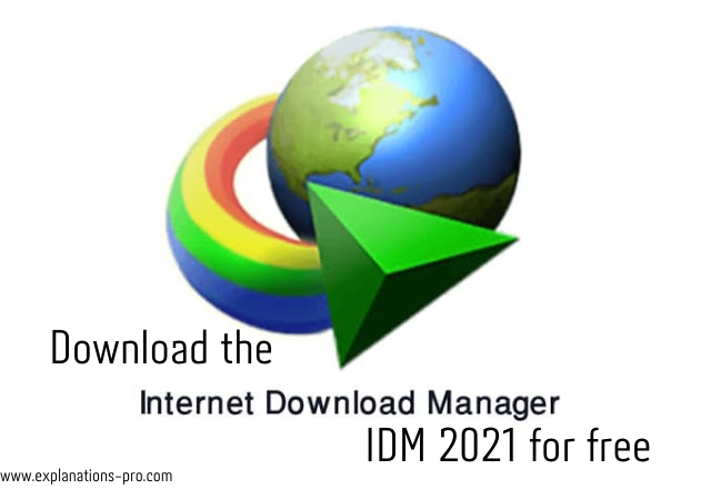 Download the Internet Download Manager IDM 2021 for free