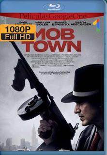 Mob Town (2019) [1080p Web-Dl] [Latino-Inglés] [GoogleDrive] RafagaHD