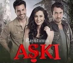 مسلسل حب حياتي Hayatimin Aski