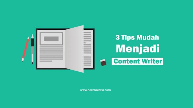 tips menjadi content writer