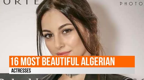 LIST: 16 Most Beautiful Algerian Actresses