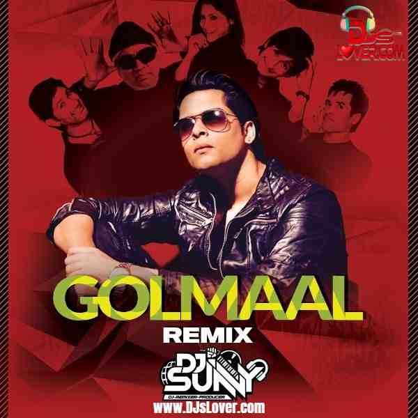 Golmaal 2021 Remix DJ Sunny mp3 download
